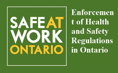 Enforcement of Health and Safety Regulations in Ontario
